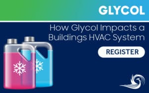 glycol and your HVAC system webinar